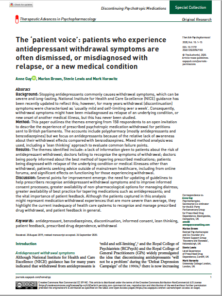 The 'patient voice': patients who experience antidepressant withdrawal symptoms are often dismissed, or misdiagnosed with relapse, or a new medical condition